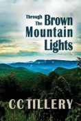 Through the Brown Mountain Lights