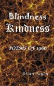 Blindness Kindness