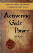 Activating God's Power in Reid (Masculine Version)