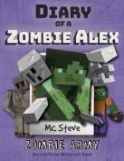 Diary of a Minecraft Zombie Alex