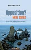 Opposition? Nein Danke [GER]