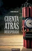 Cuenta Atras Desesperada [Spanish]