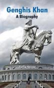 Genghis Khan: A Biography