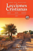 Lecciones Cristianas Teacher - Summer 2017 Quarter [Spanish]