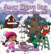 Snow Flurry Day