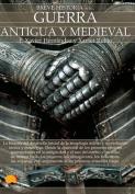Breve Historia de La Guerra Antigua y Medieval [Spanish]