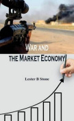 War and the Market Economy