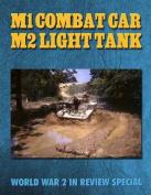 M1 Combat Car M2 Light Tank