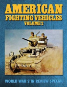 American Fighting Vehicles Volume 2