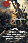 Damn the Revolution! Four Revolutions That Have Had a Serious Impact on Human Civilization [Spanish]