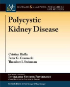 Polycystic Kidney Disease (Colloquium Series on Integrated Systems Physiology