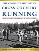 The Complete History of Cross-Country Running