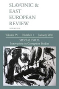 Slavonic & East European Review (95  : 1) January 2017
