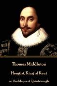 Thomas Middleton - Hengist, King of Kent