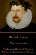 Michael Drayton - Mortimeriados