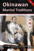 Okinawan Martial Traditions, Vol. 3