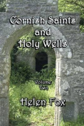 Cornish Saints and Holy Wells Vol 2