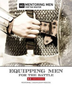 Equipping Men for the Battle 2.2