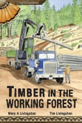 Timber in the Working Forest