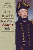 Blue Water Scarlet Tide