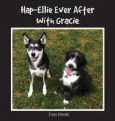 Hap-Ellie Ever After with Gracie