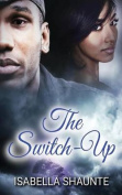 The Switch-Up