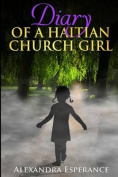 Diary of a Haitian Church Girl