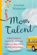 Mom Talent