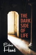 The Dark Side of Life