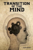 Transition of the Mind