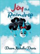 Joy the Raindrop