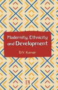 Modernity, Ethnicity and Development