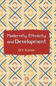 Modernity, Ethnicity and Development