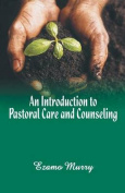 An Introduction to Pastoral Care and Counseling