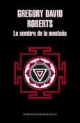 La Sombra de La Montaaa / The Mountain Shadow [Spanish]