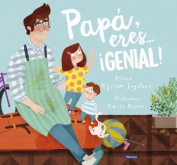 Papa, Eres A] Agenial! / Dad, You Are Awesome! [Spanish]