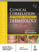 Clinical Correlation with Diagnostic Implications in Dermatology