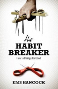 The Habit Breaker