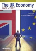 The UK Economy: 2007-2017