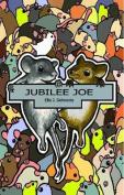 Jubilee Joe (The Tubemice)