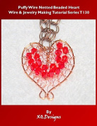 PDF Wire Work Pendant Pattern - Puffy Wire Netted Beaded Heart Jewellery Making Tutorial T130