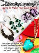 Beading Patterns, Beading Tutorials, DIY Beading Magazine #9