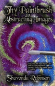 Thy Paintbrush to Abstracting Images