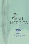 The Domain of Small Mercies
