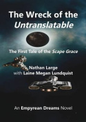 The Wreck of the Untranslatable