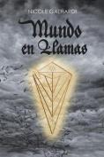Mundo En Llamas [Spanish]