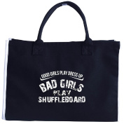 Good Girls Play Dress Up Bad Girls Play Shuffleboard - Tote Bag
