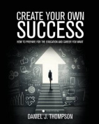 Create Your Own Success