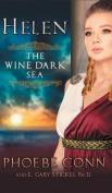 Helen: The Wine Dark Sea