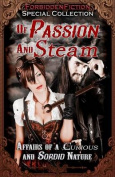 Of Passion and Steam